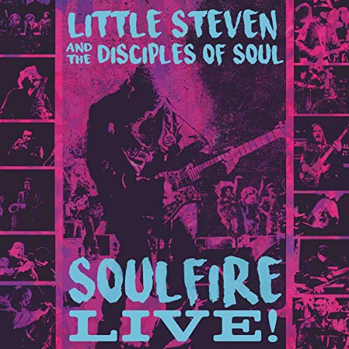 Soulfire Live! [3 CD] (Little Steven And The Disciples Of Soul Tour)