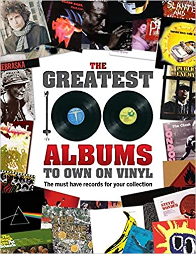 The must have records for your collection The Greatest 100 Albums to own on Vinyl