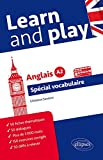 Learn and Play Spécial Vocabulaire Anglais Niveau A2
