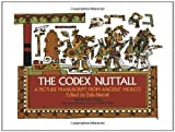 img - for The Codex Nuttall: A Picture Manuscript from Ancient Mexico book / textbook / text book