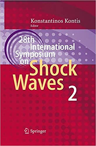 28th International Symposium on Shock Waves: Vol 2