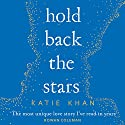 Hold Back the Stars Audiobook by Katie Khan Narrated by Gemma Whelan