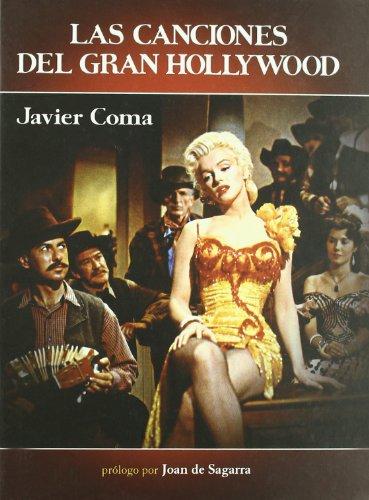 Descargar Libro Canciones Del Gran Hollywood,las ) Javier Coma