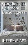 bedroom design ideas Scandinavian Bedroom Design Ideas