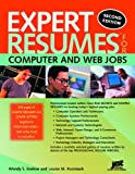 Expert Resumes for Computer and Web Jobs, Wendy S. Enelow and Louise M. Kursmark, 1593571275
