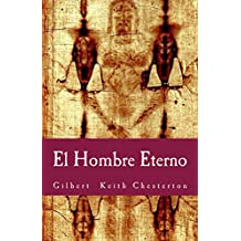 El Hombre Eterno (Philosophiae Memoria nº 11) (Spanish Edition)