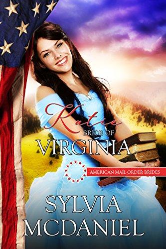 Katie: Bride of Virginia (American Mail Order Bride Series Book - Tin Factory Set