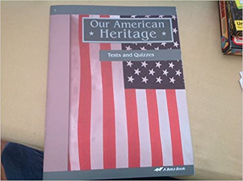 Our American Heritage (58262) (Tests and Quizzes): Naomi Sleeth ...