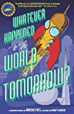 Whatever Happened to the World of Tomorrow?, Brian Fies, 1419704419
