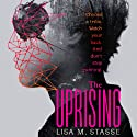 The Uprising: The Forsaken Trilogy, Book 2 Audiobook by Lisa M. Stasse Narrated by Elizabeth Evans