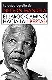 El Largo Camino Hacia la Libertad, Nelson Mandela, 6071127734