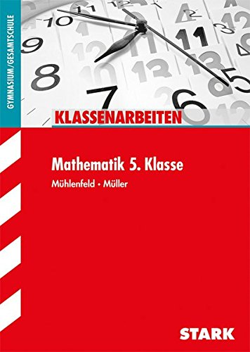 Klassenarbeiten Gymnasium - Mathematik  5. Klasse