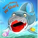 Sneezy Wheezy Mr Shark (Hand Puppet Books)