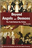 img - for Beyond Angels and Demons: The Truth Behind the Fiction - the Secret of the Illuminati and the Great Global Conspiracy book / textbook / text book
