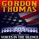 Voices in the Silence | Gordon Thomas