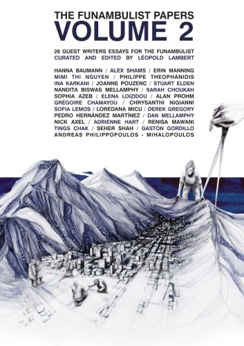 The Funambulist Papers (Volume 2)
