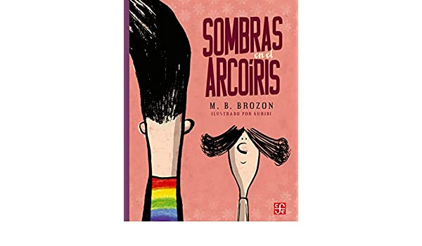 Sombras En El Arcoiris (A la Orilla del Viento) (English and Spanish Edition): M B Brozon: 9786071648006: Amazon.com: Books