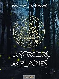 Les Sorciers des Plaines par Nathalie Haras