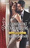 img - for A Convenient Texas Wedding (Texas Cattleman's Club: The Impostor) book / textbook / text book
