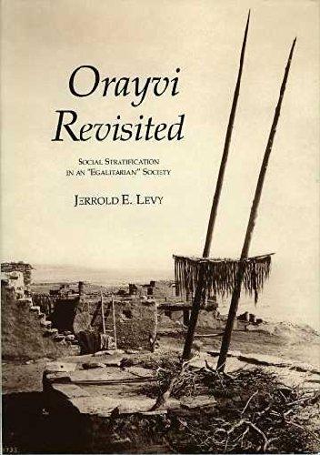 Orayvi Revisited: Social Stratification in an Egalitarian Society