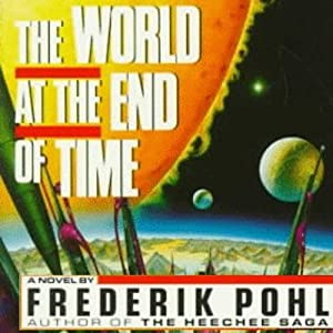 The World at the End of Time Audiobook