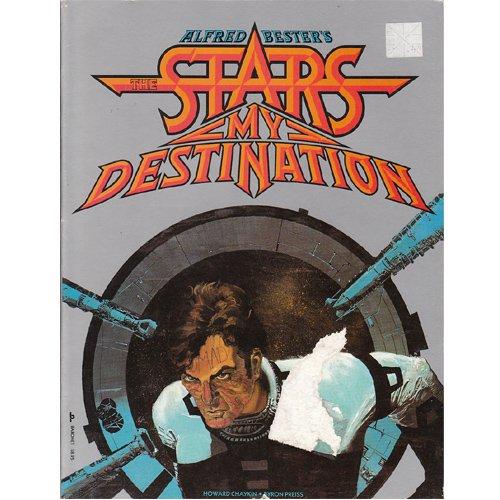 The Stars My Destination, Volume 1