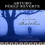 The Painter of Battles: A Novel | Arturo Perez-Reverte