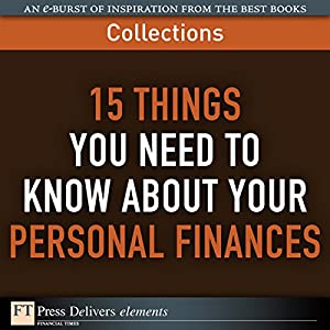 FT Press Delivers: 15 Things You Need to Know About Your Personal Finances Audiobook