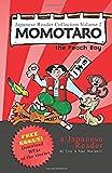 Japanese Reader Collection Volume 2: Momotaro, the Peach Boy