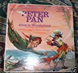 Walt Disney's Peter Pan Also Alice in Wonderland