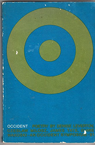 (OCCIDENT Vol. III New Series, Spring / Summer 1969:The Literary Magazine of The University of California at Berkeley)