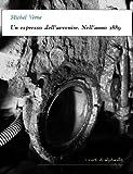 Un espresso dell'avvenire. Nell'anno 2889 (I corti di Alphaville) (Italian Edition)
