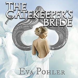 The Gatekeeper's Bride Audiobook