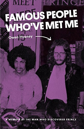 Met Me: A Memoir By the Man Who Discovered Prince ()