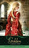 """Golden: A Retelling of """"Rapunzel"""" (Once upon a Time)"""