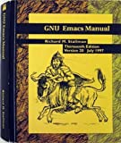 GNU Emacs Manual : Version 20. 1, Stallman, Richard M., 188211406X