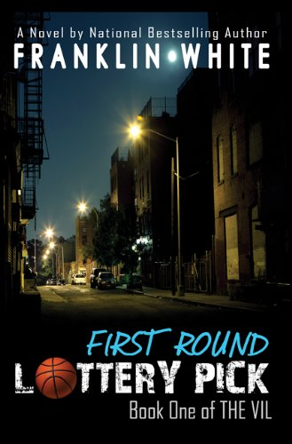 First Round Lottery Pick: Book One of The Vil (Urban Renaissance)