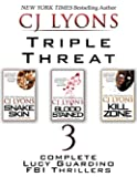 TRIPLE THREAT: A Lucy Guardino FBI Thriller Special Priced Box Set: 3 Complete Lucy Guardino FBI Thrillers (SNAKE SKIN, BLOOD STAINED, KILL ZONE)