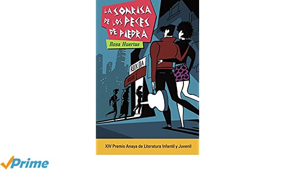 La sonrisa de los peces de piedra (Spanish Edition): Rosa Huertas: 9788469833360: Amazon.com: Books