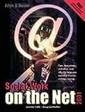 Social Work on the Net, Joanne Yaffe, 0205331785