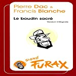 Le boudin sacré (Les aventures de Furax 2)   Pierre Dac,Francis Blanche