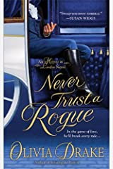 Never Trust A Rogue: An Heiress In London Novel Kindle Edition