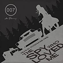 The Spy Who Loved Me (with Interview) Audiobook by Ian Fleming Narrated by Rosamund Pike