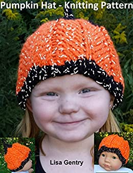 Pumpkin Hat - Knitting Pattern - Kindle edition by Lisa Gentry ... 7d26a6d9f7e