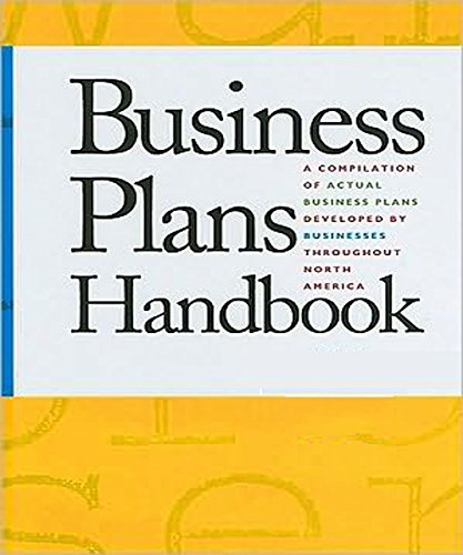 Business Plans Handbook: A Compilation of Business Plans Developed by Individuals Throughout North America