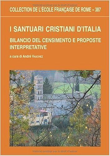 Télécharger des livres ipod nano I santuari cristiani d'Italia : Bilancio del censimento e proposte interpretavive by André Vauchez PDF FB2 iBook