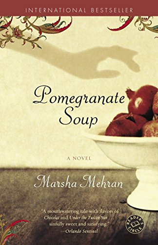 - Pomegranate Soup: A Novel