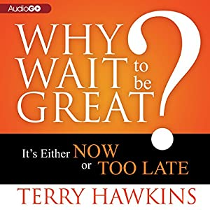 Why Wait to Be Great? Audiobook