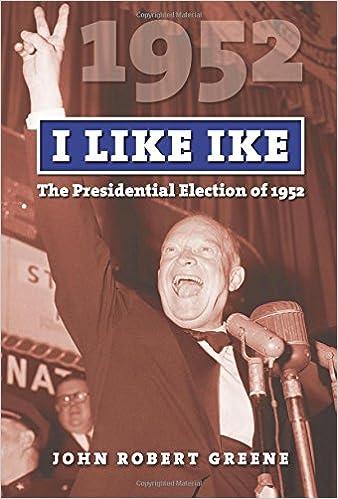 amazon i like ike the presidential election of 1952 american