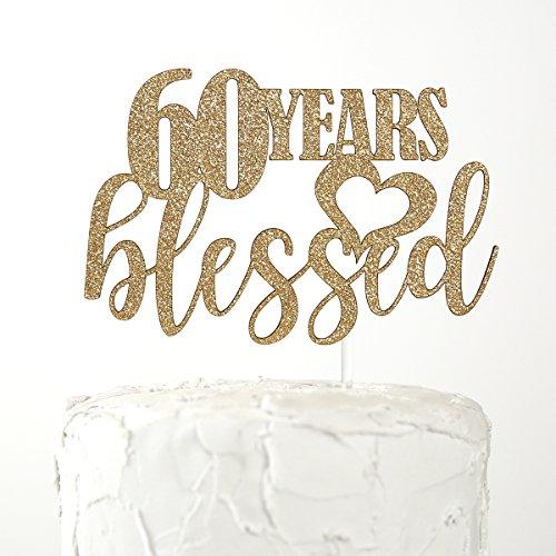 NANASUKO 60th Birthday Cake Topper - 60 years blessed - Premium quality Made in USA, Gold Glitter ()